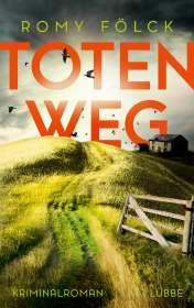 Romy Fölck: Totenweg, Buch