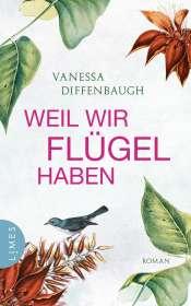 Vanessa Diffenbaugh: Weil wir Flügel haben, Buch