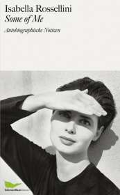 Isabella Rossellini: Some of Me, Buch