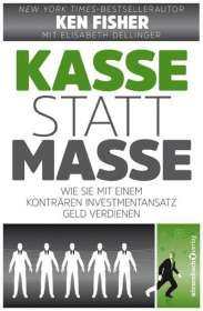 Ken Fisher: Kasse statt Masse, Buch