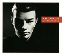 Karl Bartos: Off The Record - signiert, CD