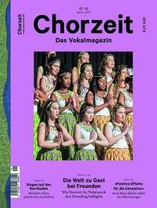 Zeitschriften: Chorzeit - Das Vokalmagazin Nr. 41/ September 2017, Zeitschrift