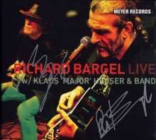 Richard Bargel: Live With Klaus 'Major' Heuser & Band - signiert, CD