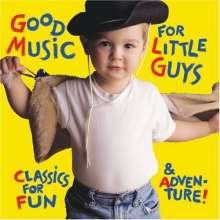 Good Music for Little Guys, CD