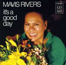 Mavis Rivers (1929-1992): It's A Good Day, CD