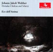 Johann-Jacob Walther (1650-1717): Hortus Chelicus & Scherzi, CD