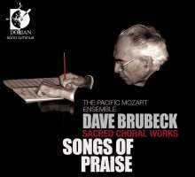 Dave Brubeck (1920-2012): Geistliche Chorwerke - Songs of Praise, CD