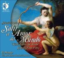 Sebastian Duron (1660-1716): Salir el Amor del Mundo, CD