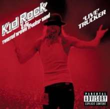 Kid Rock: Live Trucker, CD