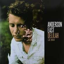 Anderson East: Delilah, LP