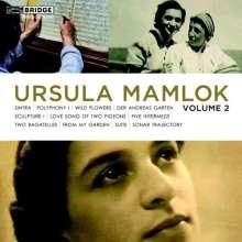 Ursula Mamlok (1923-2016): The Music of Ursula Mamlok Vol.2, CD