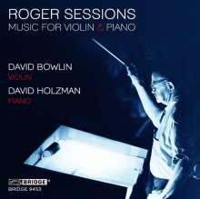 Roger Sessions (1896-1985): Werke für Violine & Klavier, CD