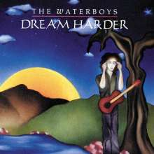 The Waterboys: Dream Harder, CD