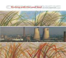China Crisis: Working With Fire And Steel (Deluxe-Edition), 3 CDs