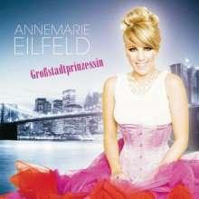 Annemarie Eilfeld: Großstadtprinzessin, CD