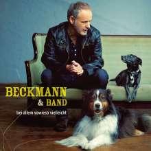 Reinhold Beckmann: Bei allem sowieso vielleicht, CD