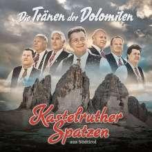 Kastelruther Spatzen: Die Tränen der Dolomiten, CD