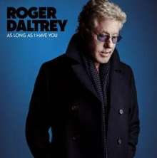Roger Daltrey: As Long As I Have You (180g) (Limited-Edition)