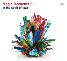 Magic Moments 9 - In The Spirit Of Jazz, CD