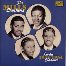 The Mills Brothers: Early Classics 1931 - 1934, CD