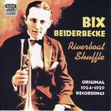 Bix Beiderbecke (1903-1931): Riverboat Shuffle, CD