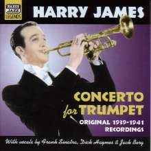 Harry James (1916-1983): Concerto For Trumpet, CD