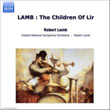 Robert Lamb (geb. 1931): The Children of Lir, CD