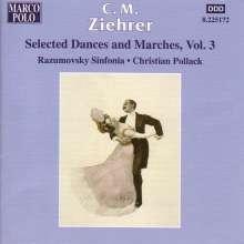 Carl Michael Ziehrer (1843-1922): Tänze und Märsche Vol.3, CD