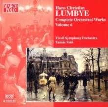 Hans Christian Lumbye (1810-1874): Sämtliche Orchesterwerke Vol.6, CD