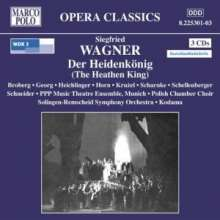 Siegfried Wagner (1869-1930): Der Heidenkönig, 3 CDs