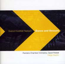 Svend Hvidtfelt Nielsen (geb. 1958): Dance and Detours, CD