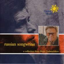 Boris Grebenshikov: Russian Songwriter, CD