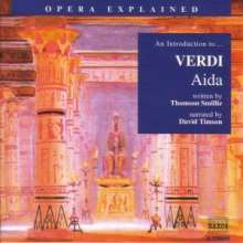 Opera Explained:Verdi,Aida, CD