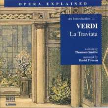 Opera Explained:Verdi,La Traviata, CD