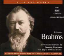 Life and Works - Johannes Brahms (in engl.Spr.), 4 CDs