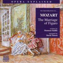 Opera Explained:Mozart/The Marriage of Figaro, CD