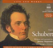 Life and Works - Franz Schubert (in engl.Spr.), 4 CDs
