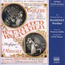 Opera Explained:Massenet/Werther, CD