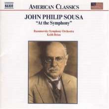 John Philip Sousa (1854-1932): Orchesterwerke Vol.2: At the Symphony, CD