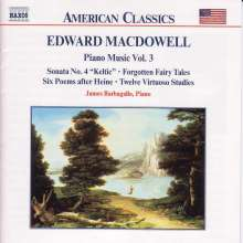 Edward MacDowell (1861-1908): Klavierwerke Vol.3, CD