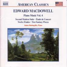 Edward MacDowell (1861-1908): Klavierwerke Vol.4, CD