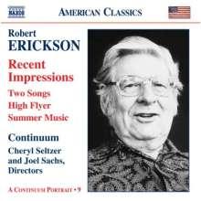 Robert Erickson (geb. 1917): Recent Impressions, CD