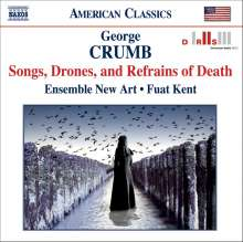 George Crumb (geb. 1929): Songs,Drones and Refrains of Death, CD