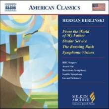 Herman Berlinski (geb. 1910): Symphonic Visions, CD