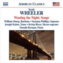 "Scott Wheeler (geb. 1952): Lieder ""Wasting the Night"", CD"