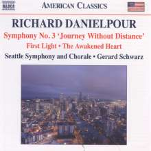 "Richard Danielpour (geb. 1956): Symphonie Nr.3 ""Journey without Distance"", CD"