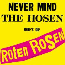 Die Roten Rosen: Never Mind The Hosen - Here's Die Roten Rosen (remastered), LP
