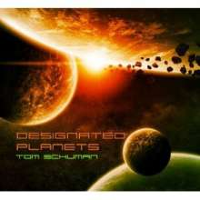 Tom Schuman: Designated Planets, CD
