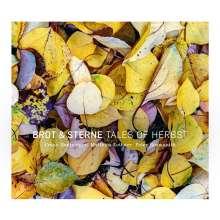 Brot & Sterne: Tales Of Herbst, CD