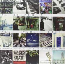 Al Di Meola (geb. 1954): All Your Life - A Tribute To The Beatles (180g) (Limited Edition) (45 RPM), 2 LPs